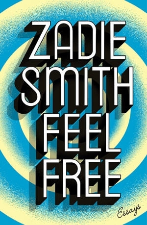 Sarah Holland-Batt reviews 'Feel Free: Essays' by Zadie Smith
