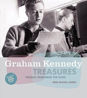 Sue Turnbull reviews 'Graham Kennedy Treasures: Friends remember the king' by Mike McColl Jones