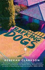 Tali Lavi reviews 'Barking Dogs' by Rebekah Clarkson