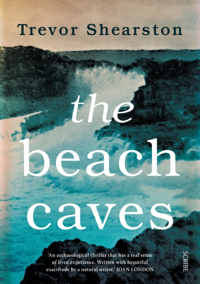 Andrew McLeod reviews 'The Beach Caves' by Trevor Shearston