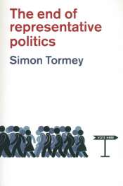 Dennis Altman reviews 'The End of Representative Politics' by Simon Tormey