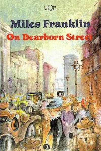 Axel Clark reviews 'On Dearborn Street' by Miles Franklin