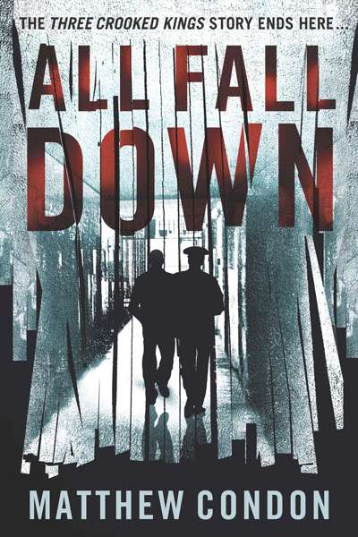 Lyndon Megarrity reviews 'All Fall Down' by Matthew Condon
