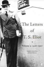 James McNamara on 'The Letters of T.S. Eliot' edited by Valerie Eliot and John Haffenden