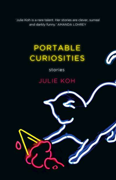Cassandra Atherton reviews 'Portable Curiosities' by Julie Koh