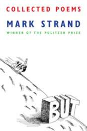 Paul Kane reviews 'Collected Poems' by Mark Strand