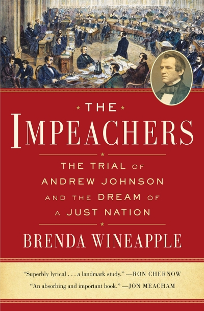 Samuel Watts reviews 'The Impeachers: The trial of Andrew Johnson and the dream of a just nation' by Brenda Wineapple