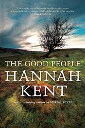 Amy Baillieu reviews 'The Good People' by Hannah Kent