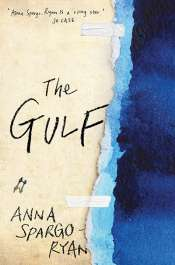 Josephine Taylor reviews 'The Gulf' by Anna Spargo-Ryan