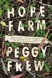 Patrick Allington reviews 'Hope Farm' by Peggy Frew