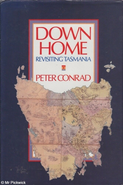 Dennis Altman reviews 'Down Home: Revisiting Tasmania' by Peter Conrad