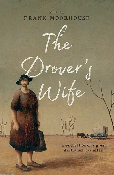 Paul Genoni reviews 'The Drover's Wife' edited by Frank Moorhouse