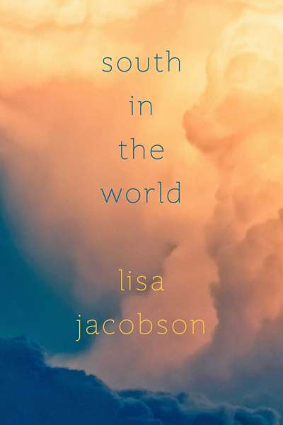 'South in the World' by Lisa Jacobson