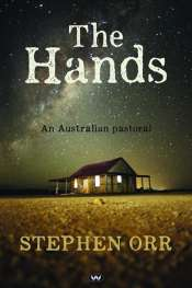 Josephine Taylor reviews 'The Hands' by Stephen Orr