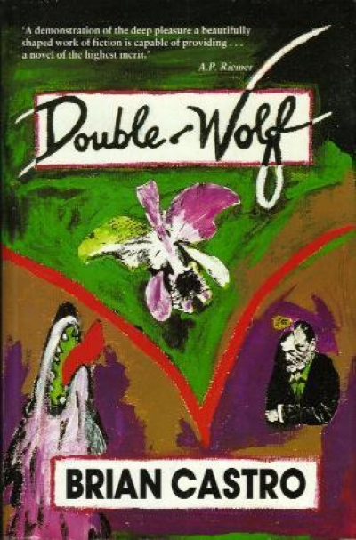 John McLaren reviews 'Double-Wolf' by Brian Castro