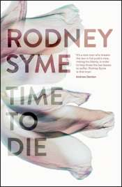 Deborah Zion reviews 'Time to Die' by Rodney Syme