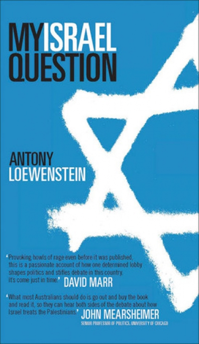 Tamas Pataki reviews 'My Israel Question' by Antony Loewenstein