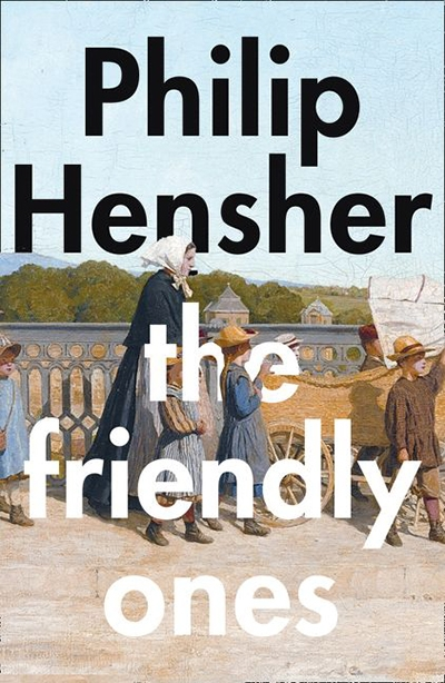 Robert Dessaix reviews 'The Friendly Ones' by Philip Hensher