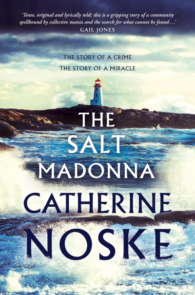 Felicity Plunkett reviews 'The Salt Madonna' by Catherine Noske