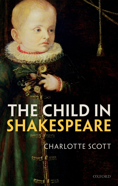 Rayne Allinson reviews 'The Child in Shakespeare' by Charlotte Scott