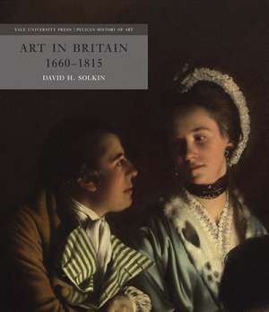 Patrick McCaughey reviews 'Art in Britain 1660–1815' by David H. Solkin