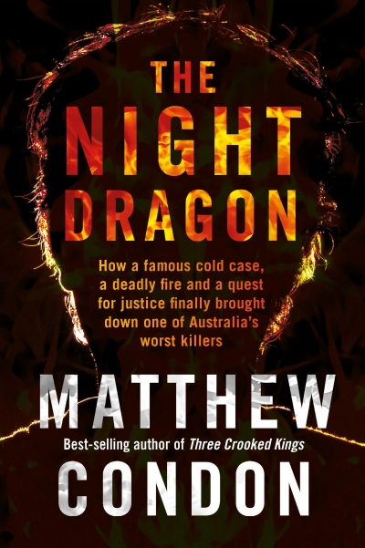 Ben Smith reviews 'The Night Dragon' by Matthew Condon