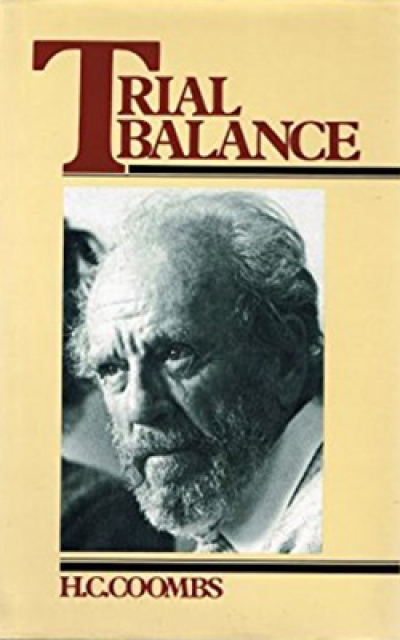 Warren Osmond reviews 'Trial Balance' by H.C. Coombs