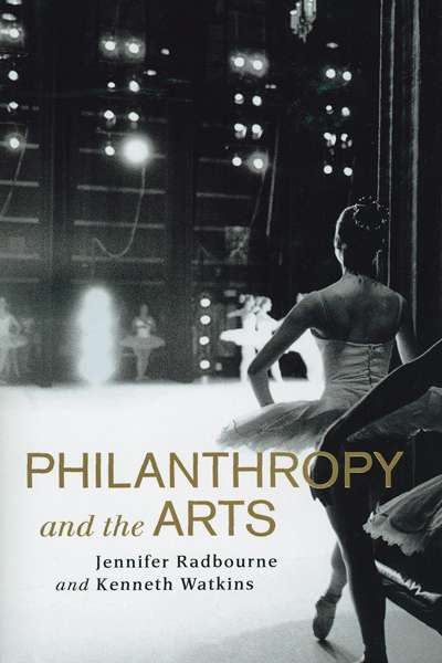 Christopher Menz reviews 'Philanthropy and the Arts' by Jennifer Radbourne and Kenneth Watkins