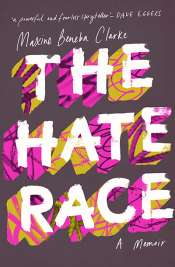 Catherine Noske reviews 'The Hate Race: A memoir' and 'Carrying the World' by Maxine Beneba Clarke