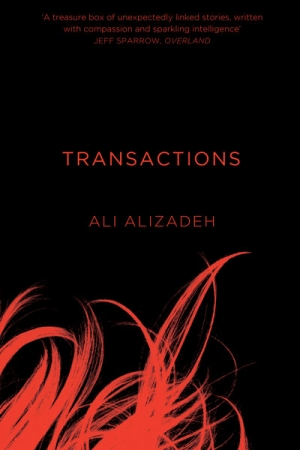 Jay Daniel Thompson reviews 'Transactions' by Ali Alizadeh