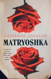 Alice Nelson reviews 'Matryoshka' by Katherine Johnson