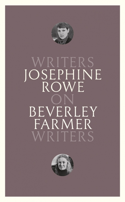 Anna MacDonald reviews 'On Beverley Farmer: Writers on Writers' by Josephine Rowe
