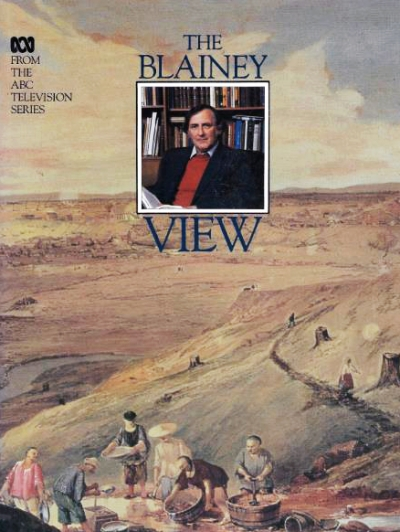 Don Watson reviews 'The Blainey View' by Geoffrey Blainey