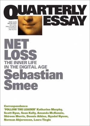 Alex Tighe reviews 'Net Loss: The inner life in the digital age (Quarterly Essay 72)' by Sebastian Smee