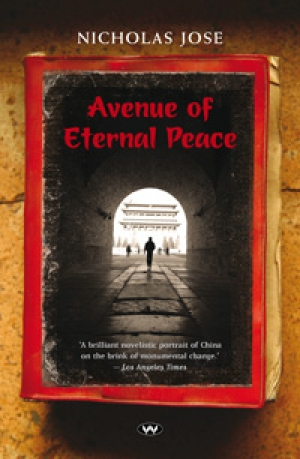 Paul Salzman reviews 'Avenue of Eternal Peace' by Nicholas Jose