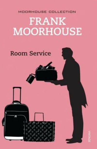 Kate Ahearne reviews 'Room Service: Comic writings of Frank Moorhouse' by Frank Moorhouse
