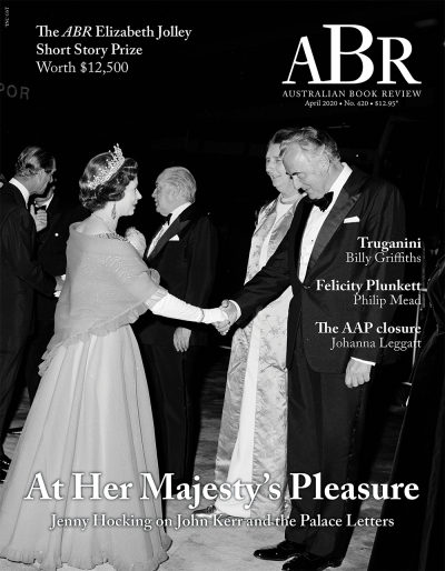 'At Her Majesty's pleasure: Sir John Kerr and the royal dismissal secrets' by Jenny Hocking
