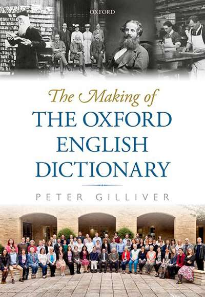 Bruce Moore reviews 'The Making of the Oxford English Dictionary' by Peter Gilliver
