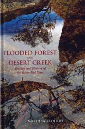 'Flooded Forest and Desert Creek' by Matthew J. Colloff