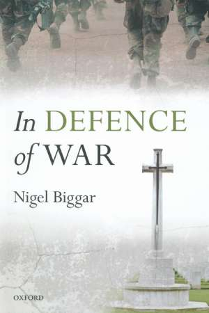 Andrew Alexandra reviews 'In Defence of War' by Nigel Biggar