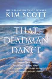 Patrick Allington reviews 'That Deadman Dance' by Kim Scott