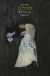 Fiona Hile reviews 'Letter to Pessoa & Other Short Fictions' by Michelle Cahill