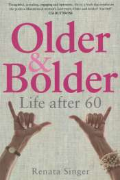 Ilana Snyder reviews 'Older and Bolder' by Renata Singer