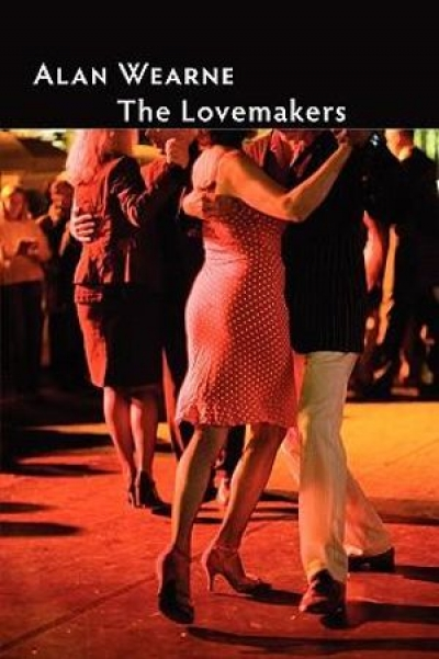 David McCooey reviews 'The Lovemakers' by Alan Wearne