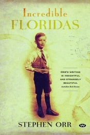 Gregory Day reviews 'Incredible Floridas' by Stephen Orr