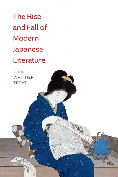 Mark Gibeau reviews 'The Rise and Fall of Modern Japanese Literature' by John Whittier Treat