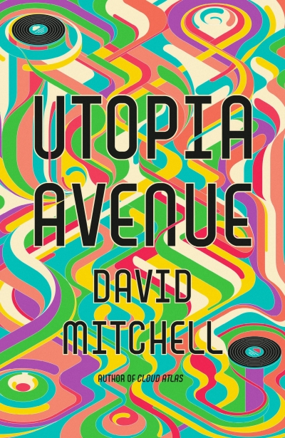 James Bradley reviews 'Utopia Avenue' by David Mitchell