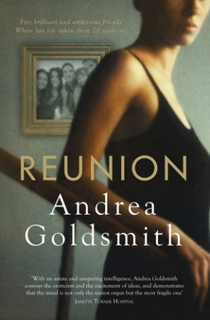 Judith Armstrong reviews 'Reunion' by Andrea Goldsmith