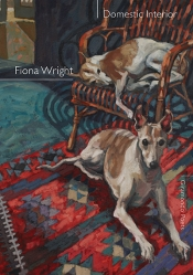 Joan Fleming reviews 'Domestic Interior' by Fiona Wright and 'The Tiny Museums' by Carolyn Abbs