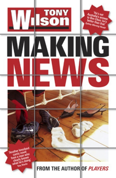 Ben Eltham reviews 'Making News' by Tony Wilson